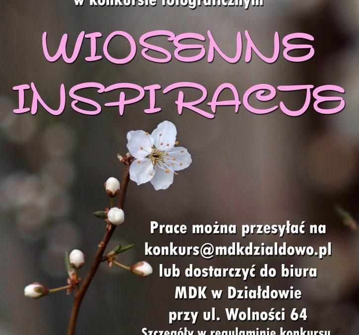 Wiosenne Inspiracje – konkurs fotograficzny