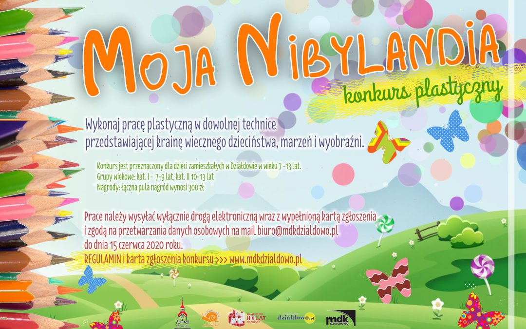 """Kraina wiecznego dzieciństwa, marzeń i wyobraźni – """"Moja Nibylandia"""". Weź udział w konkursie"""