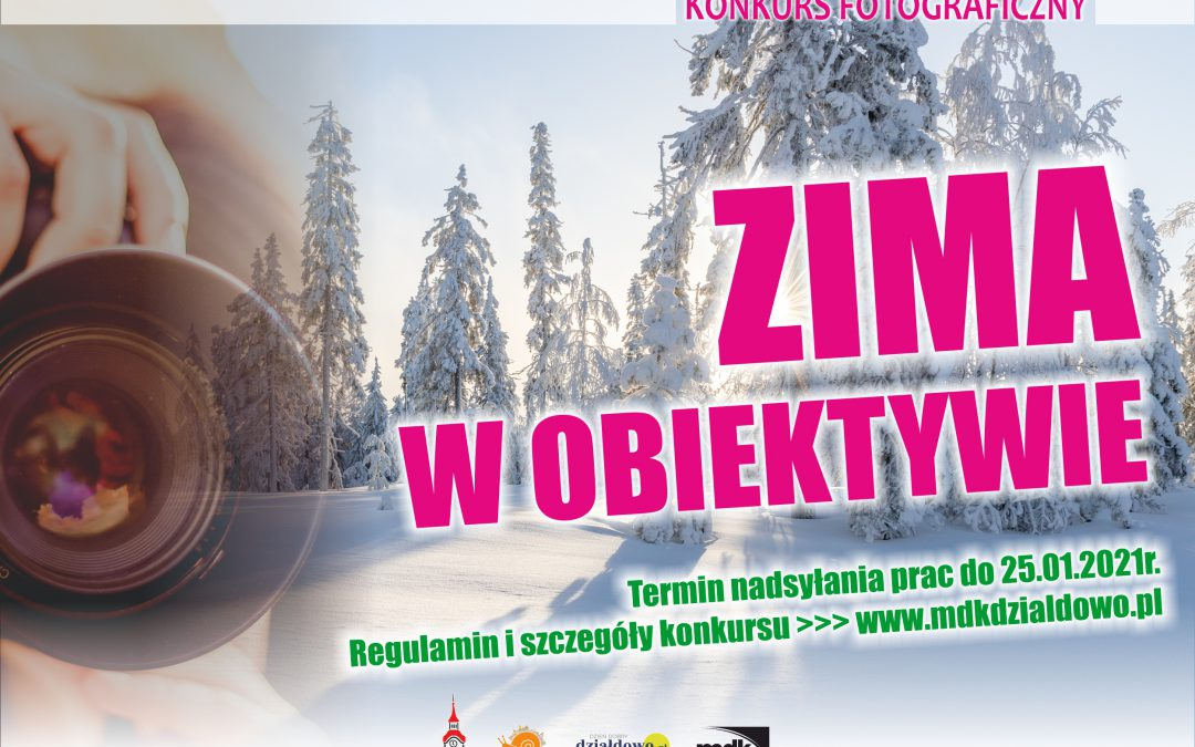 """Konkurs """"Zima w obiektywie"""" również dla mieszkańców powiatu działdowskiego"""