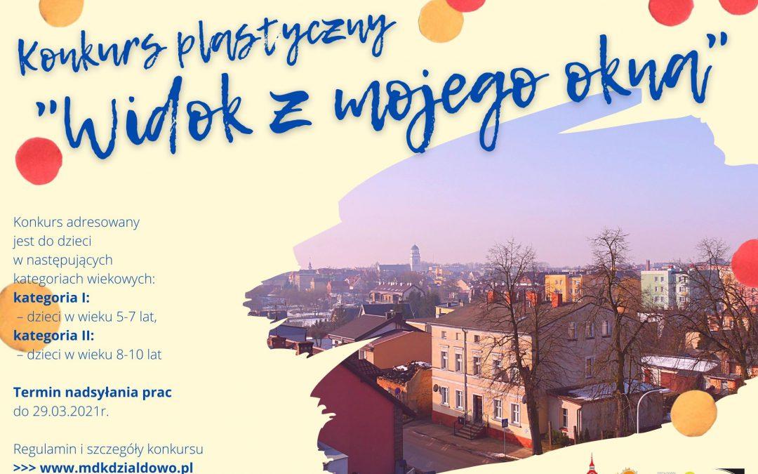 """Konkurs plastyczny – """"Widok z mojego okna"""""""