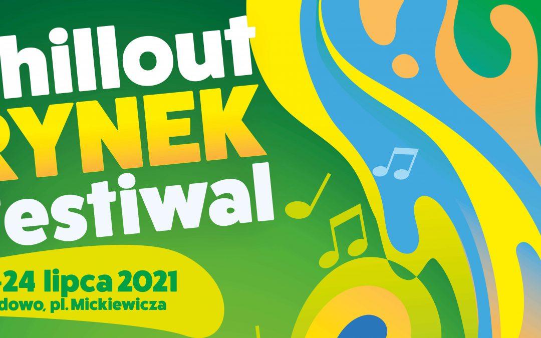 Zapraszamy na Chillout RYNEK Festiwal