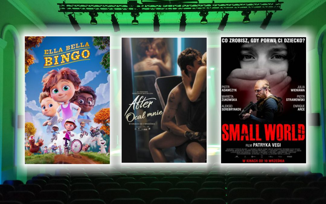 """""""Ella Bella Bingo"""", """"After. Ocal mnie"""" i """"Small World"""" w Kinie Apollo w Działdowie"""